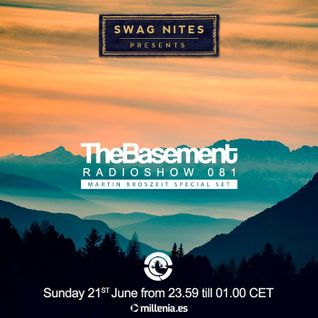 The Basement Radioshow #081 - Ibiza Global Radio * Martin Broszeit Guest MIx
