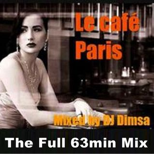 Le Cafe Paris - Living Lounge Mix (FULL MIX 63 Min)
