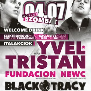 2012.04.07.NewC Live @ NWCC Pres. Yvel&Tristan, Black Tracy