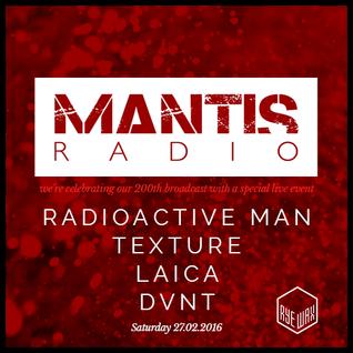 Mantis Radio / 27.02.2016 / Radioactive Man, Texture, Laica