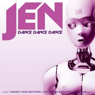 Jen - Dance Dance Dance (Pizza Brothers Remix) (Net's Work Records)