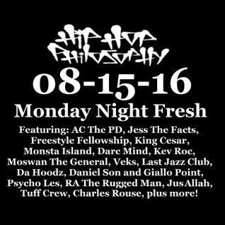 08-15-16 Monday Night Fresh - HipHopPhilosophy.com Radio