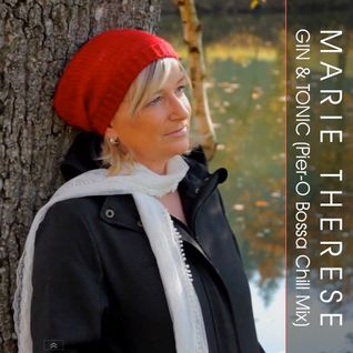 Gin & Tonic (Pier-O's Bossa Chill Remix) / original version by Marie Therese