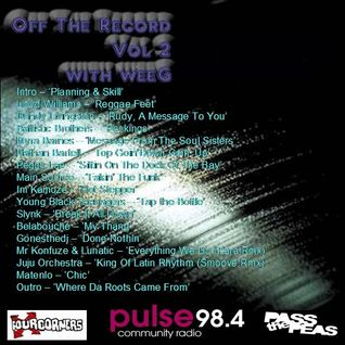 Off The Record Vol 2 Mixed by weeG (Four Corners/Pulse98.4/Pass The Peas)