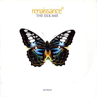 Dave Seaman - The Silk Mix Renaissance Promo 1996