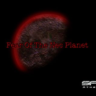 Fear Of The Nec Planet Part 1 Soulradio Edition