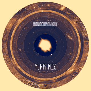 Monochronique - Year Mix 2015