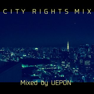 CITY RIGHTS MIX