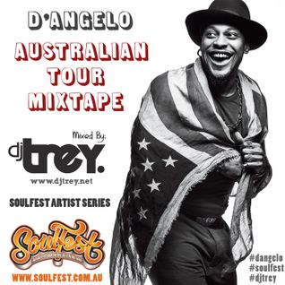 D'Angelo - The Australian Tour Mixtape (2014) - Mixed By Dj Trey