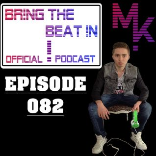 BR!NG THE BEAT !N Official Podcast [Episode 082]