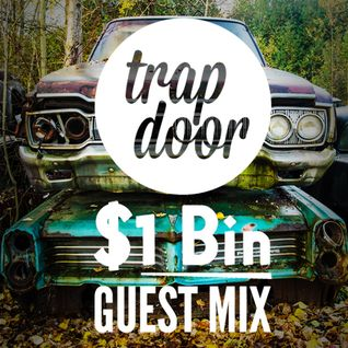 Dollar Bin - TrapDoor Records Guest Mix