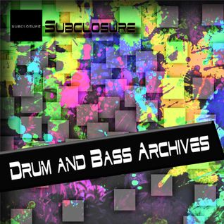 Subclosure's Drum and bass archive - Episode #01