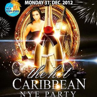 The Hot Caribbean NYE Party mix 2012/2013 Dancehall Soca & Tropical