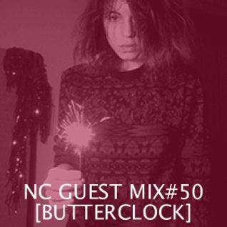 NC GUEST MIX#50: BUTTERCLOCK