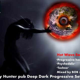 City Hunter pub Deep Dark Progressive Set 3 2013-08-15 mixed by BOB