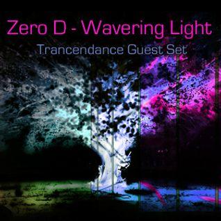 Zero D - Wavering Light - Trancendance Guest Set [September 4th, 2011]