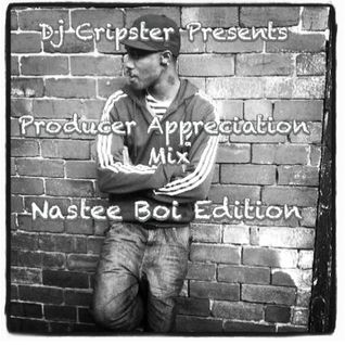 Dj Cripster - Producer Appreciation Mix (Nastee Boi Edition)