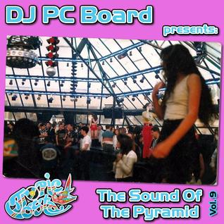 DJ PC Board - The Sound Of The Pyramid Vol9 (Tropic Costa Tribute)
