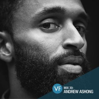 VF Mix 30: Andrew Ashong