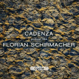 Cadenza Podcast | 084 - Florian Schirmacher (Cycle)