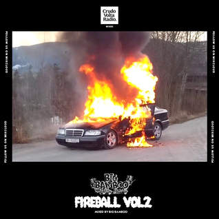 Big Bamboo - Fireball 2 [Part 1]