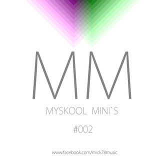 Myskool Mini´s #002