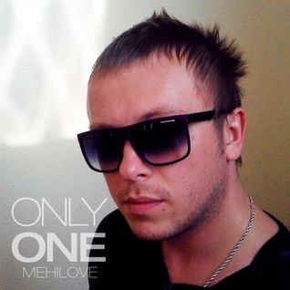 ONLY ONE - MEHILOVE