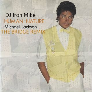 Human Nature (DJ Iron Mike Remix) - Michael Jackson