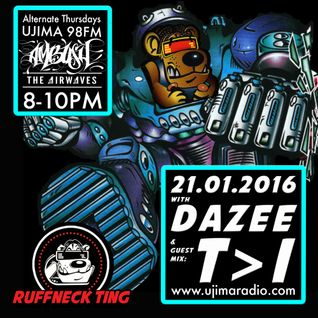 Dazee Presents The Ruffneck Ting Takeover 21.01.2016 with Guest mix From T>I