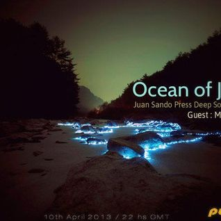 Juan Sando - Ocean of Joy 015 [10th April 2013] on Pure.fm