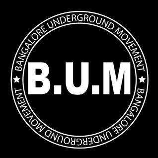Edouard Von Shaeke for (B.U.M) Bangalore Underground Movement - Bangalore (IN)