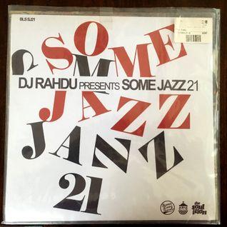 DJ Rahdu  - Some Jazz 21