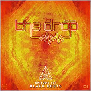 The Drop 101 (ft Black Boots)
