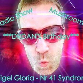 MIGEL GLORIA -DRDAN'S Birthday TES Global Radio/Mushroom Club 04/16 - Mixtape Nr.41- Syndrome 5/2000