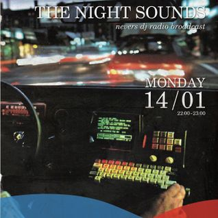 Embracing The Night Sounds [14/01/13]