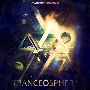 Bogdan M present Tranceosphera 68