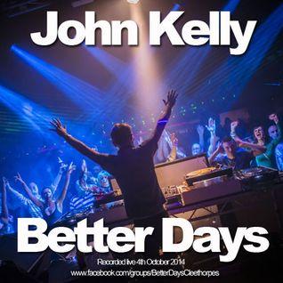 DJ John Kelly live @ Better Days Cleethorpes