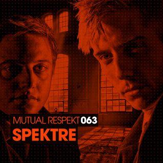 Mutual Respekt 063 with Spektre