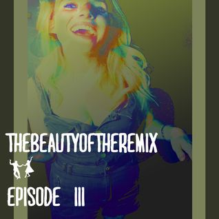 Episode 3: The Beauty of the Remix