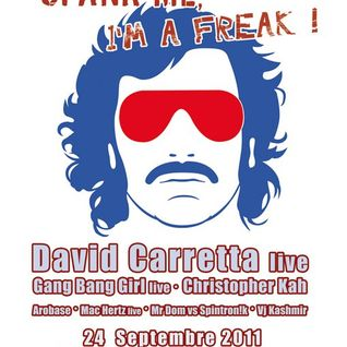 David Carretta live @ Spank me, Im a Freak 24-09-2011