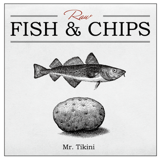 Raw Fish and Chips Vol.1