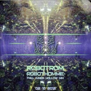 Fall inner hollow mix - RobotRom 04.10.12