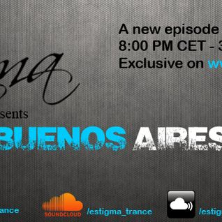 Estigma - Buenos Aires Podcast 001 @ TranceRadio.FM