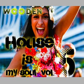 WOODEN HOUSE IS MY SOUL VOL.5 WITH DEEP COVERS