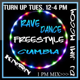 TURNUP TUES DJ JIMI M. AUG.23 2016 OLDSCHOOL RAVE-FREESTYLE-CUMBIAS