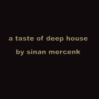 A Taste Of Deep House