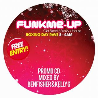 DJ Ben Fisher & DJ Kelly G - Funk Me Up / Halifax  - Oldskool Promo Mix