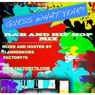 GUESS WHAT YEAR? R&B HIP HOP MIXTAPE BY LANRE DAVIES