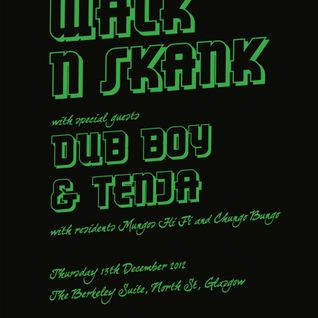 Dub Boy's Walk n Skank Mix - Thu 13th Dec 2012
