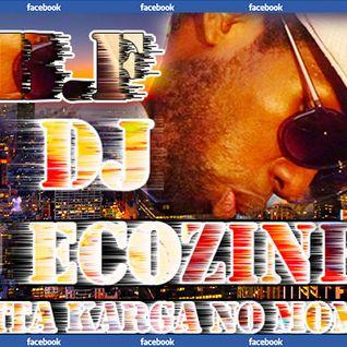 Dj Ecozinho (É Muita Karga No Momento) - Hip-Hop Vs. House